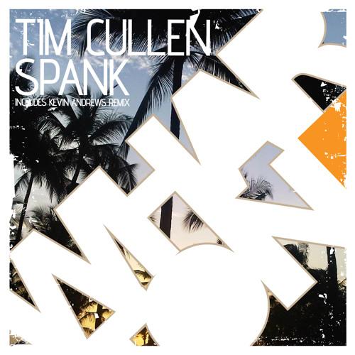 Tim Cullen - Spank (Original Mix) [Whartone] **OUT NOW**