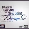 Dj Alvin & Mrson ft. New Joint - Dá-me Só [IMZ]