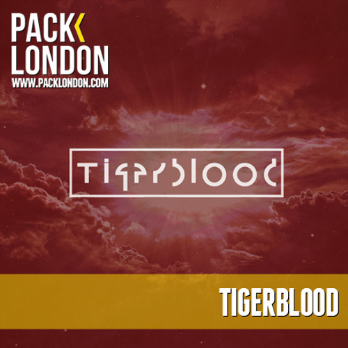 TIGERBLOOD - Pack London Exclusive Mix
