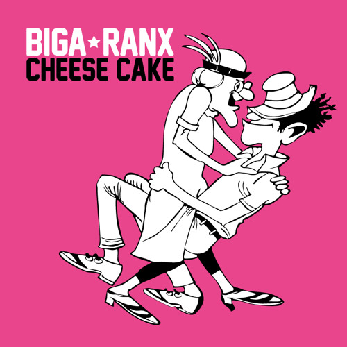 Cheesecake (Ft Biga*Ranx)