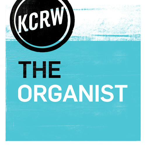 The Organist by The Believer and KCRW