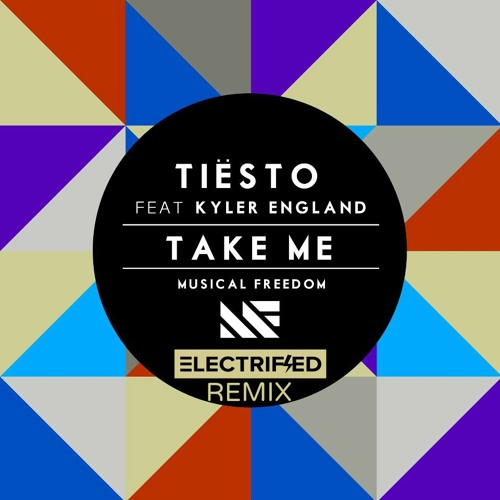 Tiësto ft. Kyler England - Take Me (Electrified Remix) [Preview] *Full track in Description*