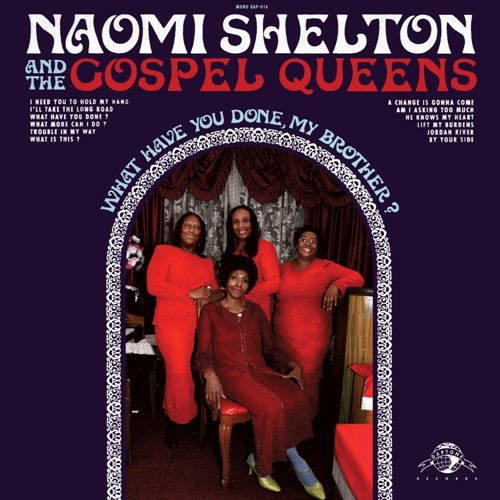 Baixar Naomi Shelton & the Gospel Queens