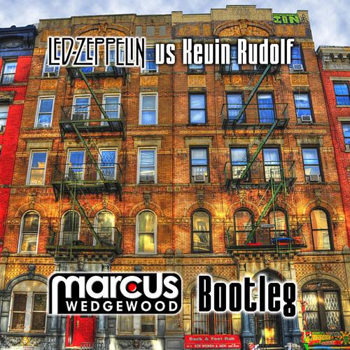 Led Zeppelin Vs Kevin Rudolf-Trampled Under Rock (Marcus Wedgewood Bootleg) FREE DOWNLOAD!!!