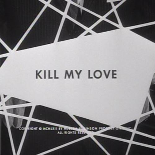 Sam Divine ft. Amy Lyon - Kill my Love (Hannah Wants & Chris Lorenzo)