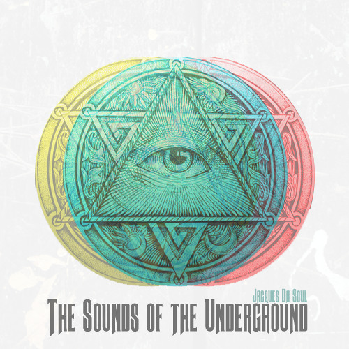 TSOTU : The Sounds of the Underground Vol. 3