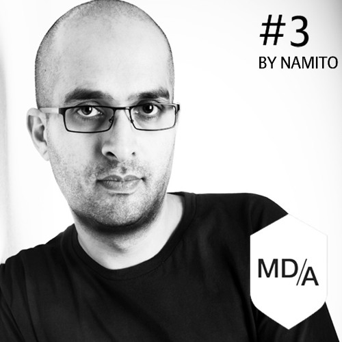 #3 - MD/A Podcast by Namito (GER) (Friends Of MD/A)