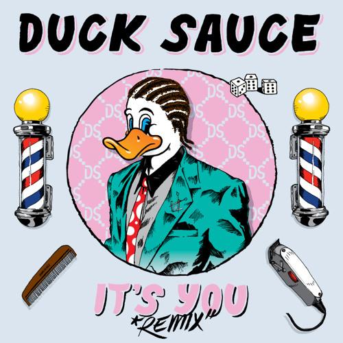 Duck Sauce - It's You (NT89 ft. Jeff Fressco Remix)