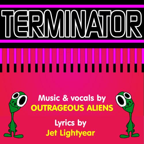 47: Terminator - Outrageous Aliens