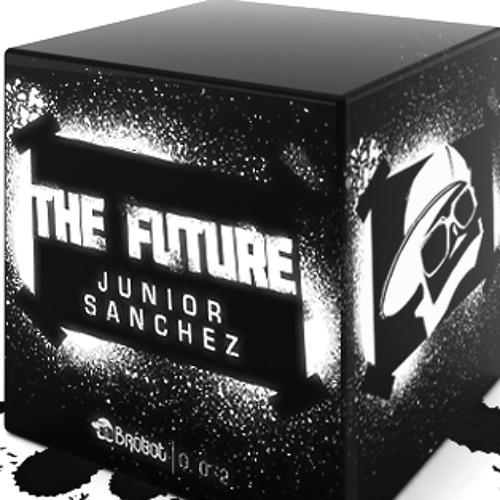 "Junior Sanchez - The Future ""Danny Howard BBC Radio 1 Play"