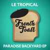 Le Tropical - The 90's Song (Spirit of House)