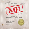 Hollywood Said No! Written by Bob Odenkirk and David Cross, with Brian Posehn, Read by Full Cast