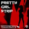 Todd Terry - Pretty Girl Strip (Todd Terry Sound Design Mix)