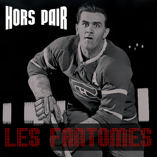 HORS PAIR - LES FANTÔMES (DOWNLOAD GRATUIT!)