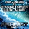 DVBBS & Bourgeois vs Autoerotique & Felix Cartal - Alarm Tsunami (BETHELMY EDIT)