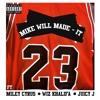 Mike Will Made It, Miley Cyrus - 23 ft Wiz Khalifa, Juicy J