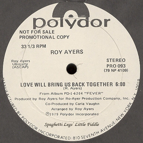 Roy Ayers - Love Will Bring Us Back Together (Spaghetti Legs Little Fiddle)