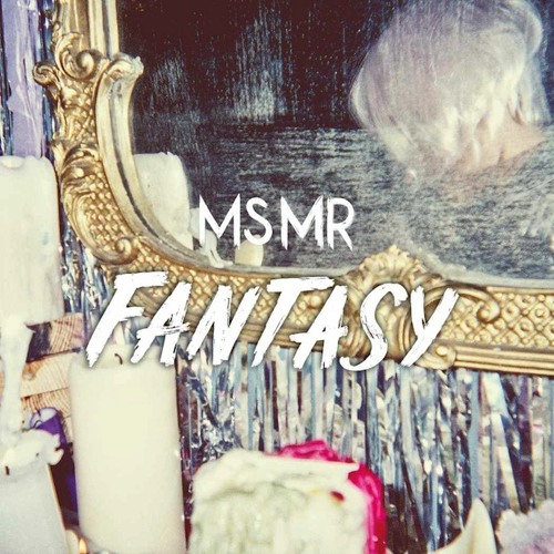 MS MR - Fantasy (Kele from Bloc Party Remix)