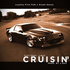 City - Cruisin' (Feat. J-Guy) [Prod. By J-Guy]
