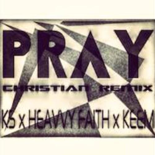KS x HEAVVY FAITH x KEEM - PRAY (Remix)