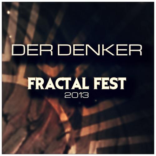 Der Denker @ Fractal Fest 2013