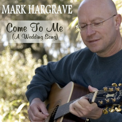 Come To Me (A Wedding Song)