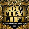 Bout That Life - Rick Ross, French Montana, Meek Mill, Diddy