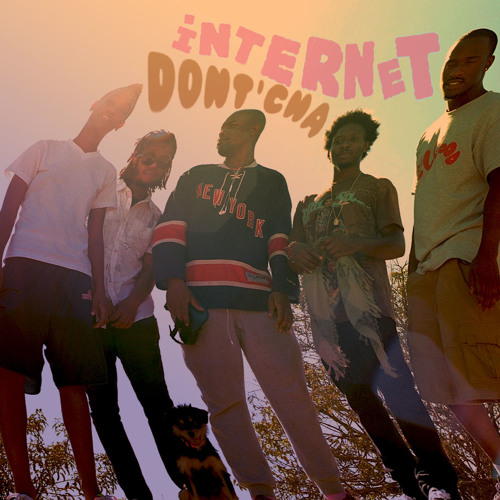 The Internet - Dont'cha