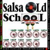 Salsa Old School Sesion...2 Retro ::: 60's to 80's