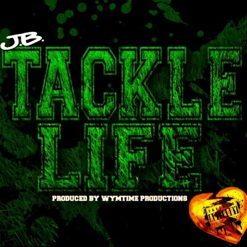 Tackle Life