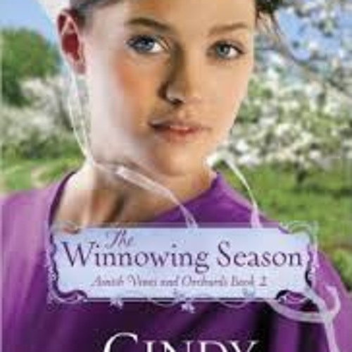 Inspirational Fiction, American, The Winnowing Season by Cindy Woodsmall