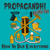 Propagandhi - Haillie Sellasse, Dub Your Ass (KRFTRMTHRemix)