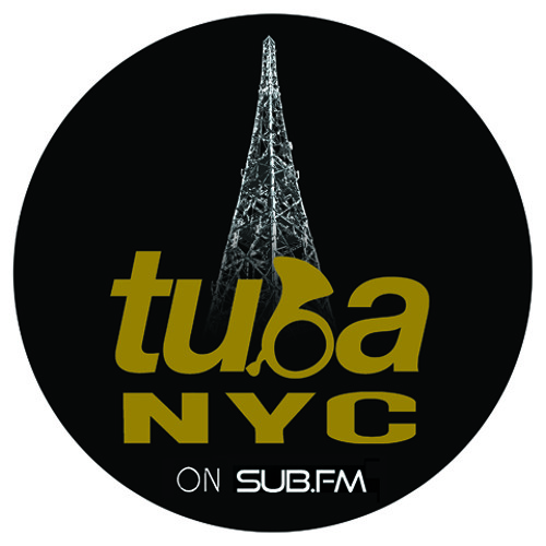TUBA NYC On SUB.FM Hosted By Bakir September 9th, 2013 [FREE DOWNLOAD]