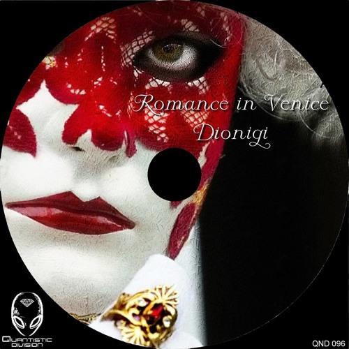 Dionigi - Romance in Venice (Avanti Remix)