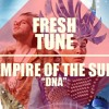 DNA (Calvin Harris Remix - full track) - Empire of the Sun