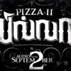 Pizza II : Pa Pa …Singer – Gana Bala (RS)
