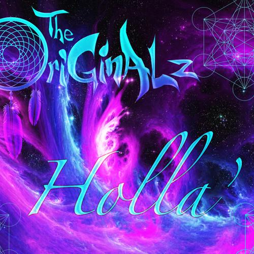 The OriGinALz - Holla'