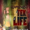 Dann - I - Tek Life   Aug 2013