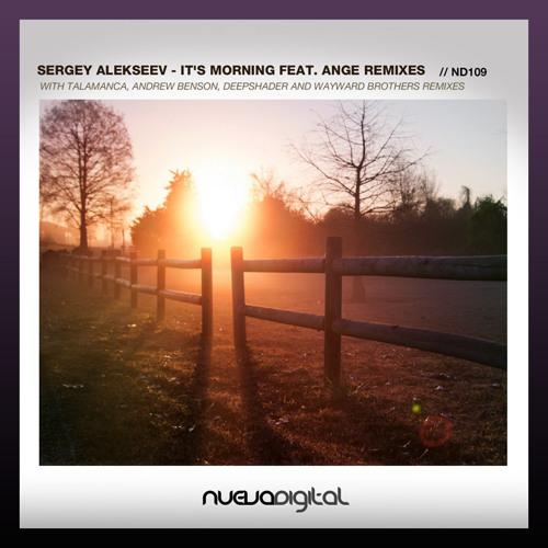 sergey alekseev feat ange - it's morning (talamanca vocal mix)