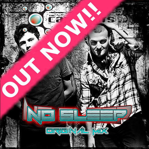 The Catalysts - No Sleep (Original Mix) Out Now!