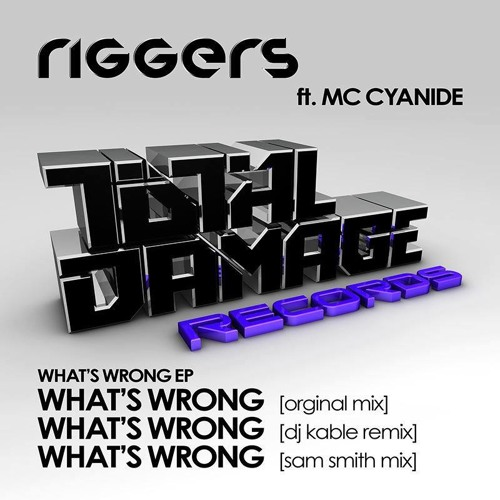 """Riggers """"What's Wrong"""" (DJ Kable Remix) - Full Track on Beatport, iTunes, & more"""