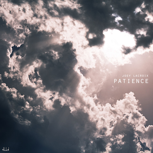 Joey Lacroix - Patience (Original Mix)
