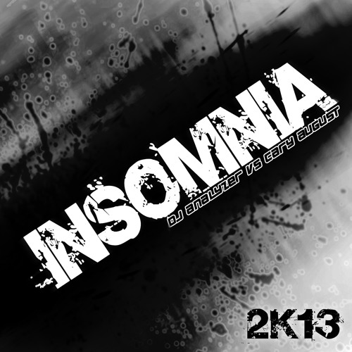 DJ Analyzer vs Cary August - Insomnia 2K13 (Jason Jaxx Remix) - OUT NOW -