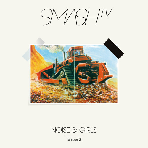 Smash TV -Noise And Girls (Alland Byallo Remix) [Get Physical]