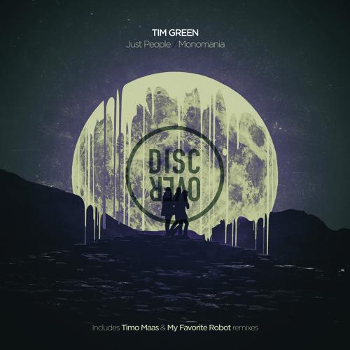 Tim Green - Monomania (Timo Maas Remix) - Disc Over Music