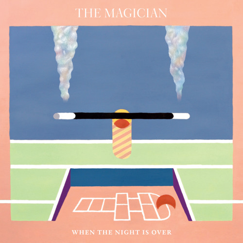 "The Magician : ""When The Night Is Over"" feat. Newtimers"