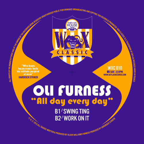 "WAX CLASSIC 10 - B2.Oli furness ""Work on it"""