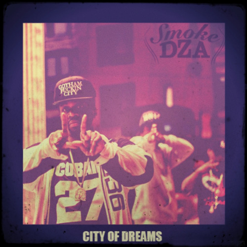 Smoke DZA - City Of Dreams (Prod. By Buda Da Future & Grandz Muzik)