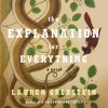 The Explanation for Everything by Lauren Grodstein, Narrated by Rick Adamson