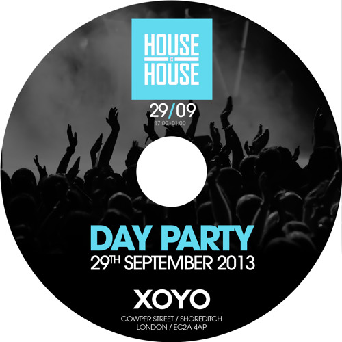 House Is House 29.09.13 w  Demarzo   Death on the Balcony   Raffa FL at XOYO [Carlos Aries Mix]